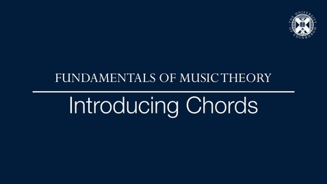Thumbnail for entry Fundamentals of music theory - Introducing chords