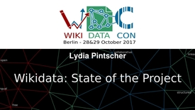 Thumbnail for entry Wikidata: State of the Project - Lydia Pintscher at WikidataCon 2017