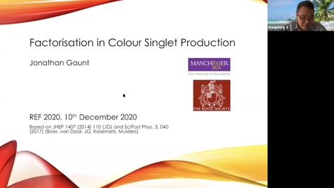 Thumbnail for entry REF2020: Jonathan Gaunt- Factorisation in Colour Singlet Production