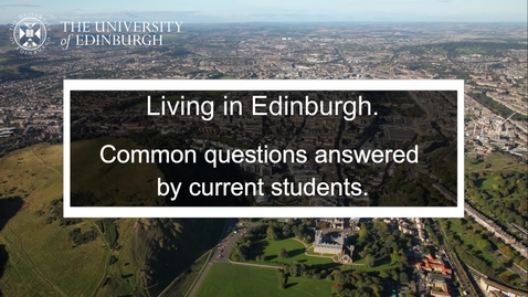 Thumbnail for entry Living in Edinburgh - current students