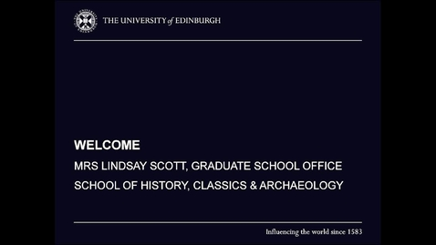 Thumbnail for entry MSc History online: Graduate School Office welcome from Mrs Lindsay Scott