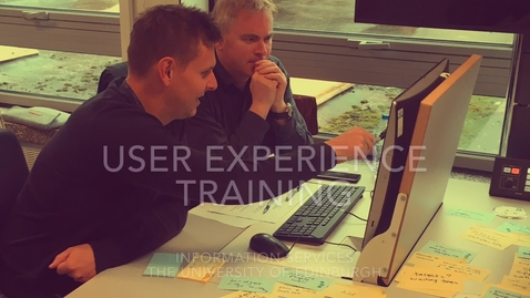 Thumbnail for entry User Experience Training - Information Services