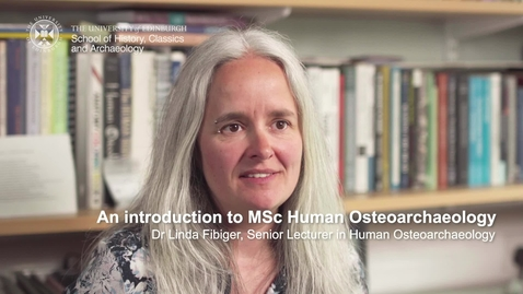 Thumbnail for entry An introduction to MSc Human Osteoarchaeology