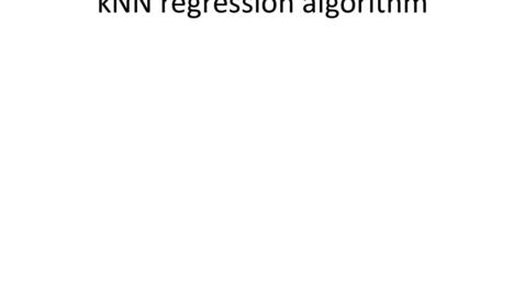 Thumbnail for entry Nearest-neighbor regression algorithm