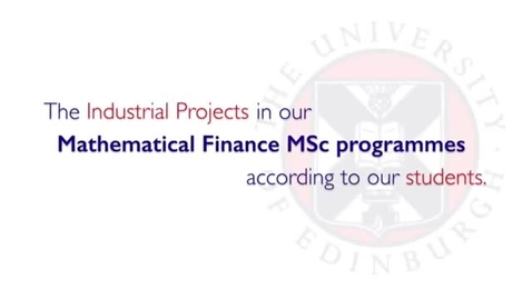 Thumbnail for entry Mathematical Finance MSc programmes-Industrial Projects