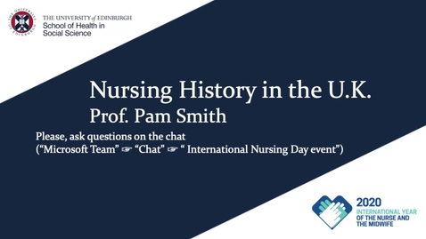Thumbnail for entry International Nurses Day 2020 event - Nursing History in the UK