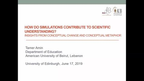 Thumbnail for entry DE Seminar Dr Tamer Amin 'How do simulations contribute to scientific understanding? Insights from conceptual change and conceptual metaphor.'