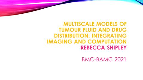 Thumbnail for entry BMC BAMC 2021 Rebecca Shipley