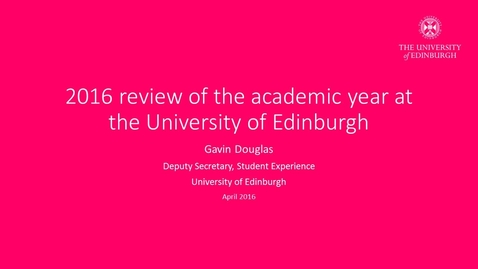 Thumbnail for entry Presentation Video from Gavin Douglas (Deputy Secretary, Student Experience) (audio described)