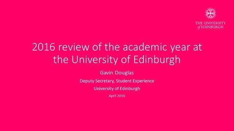 Thumbnail for entry Presentation Video from Gavin Douglas (Deputy Secretary, Student Experience) (audio described)