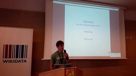 Thumbnail for entry WikiFactMine - Thomas Arrow at WikiCite 2017