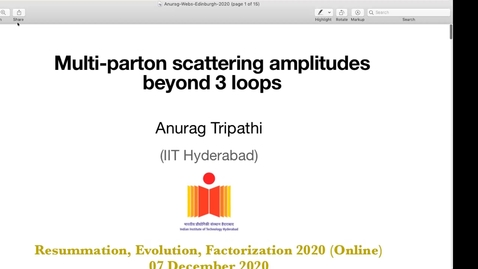 Thumbnail for entry REF2020: Anurag Tripathi- Multiparton webs beyond three loops