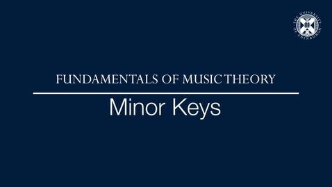 Thumbnail for entry Fundamentals of music theory - Minor keys