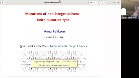 Thumbnail for entry Anna Felikson (Durham)  Title: Mutations of non-integer quivers: finite mutation type