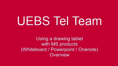Thumbnail for entry Using the XP pen tablet with MS products (whiteboard/Powerpoint/Onenote)