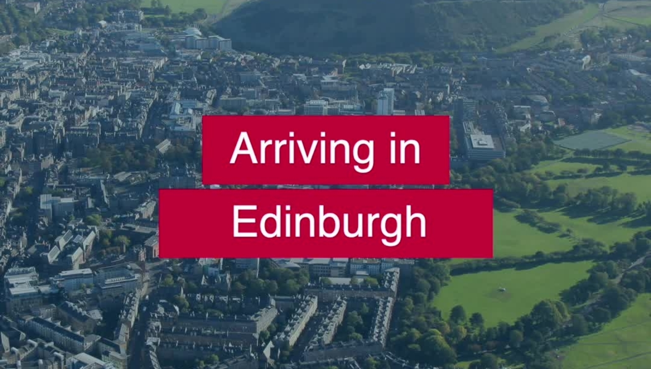 Arriving at the University of Edinburgh