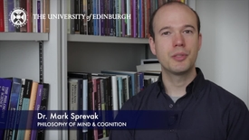 Thumbnail for entry Mark Sprevak-Philosophy of Mind & Cognition-Research In A Nutshell- School of Philosophy, Psychology and Language Sciences-25/07/2012