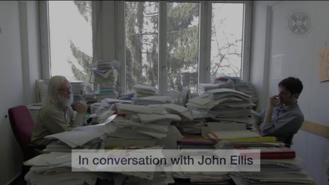 Thumbnail for entry Higgs Boson - In conversation with John Ellis