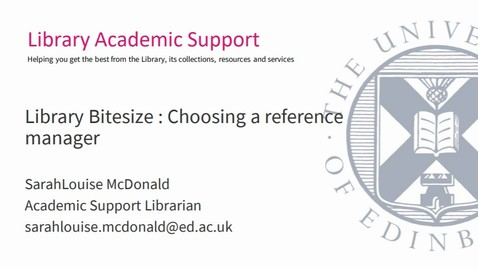 Thumbnail for entry Library Bitesize - Choosing a Reference Manager