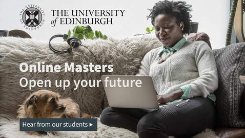 Thumbnail for entry Online students and graduates talk about the benefits of studying a masters online
