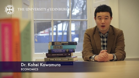 Thumbnail for entry Kohei Kawamura-Economics-Research In A Nutshell-School of Economics-13/03/2013