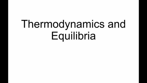 Thumbnail for entry 20 - Thermodynamics 1