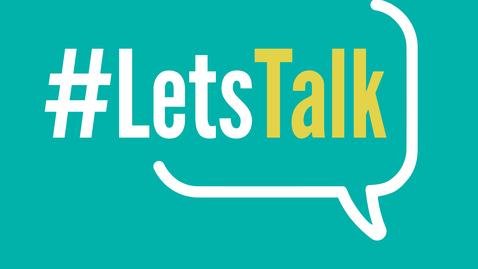 Thumbnail for entry Let's Talk Episode 12