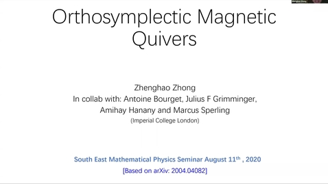 Thumbnail for entry Zhenghao Zhong, Imperial College London  - Magnetic quivers from brane webs with O5 planes (SEMP, 11.08.20)