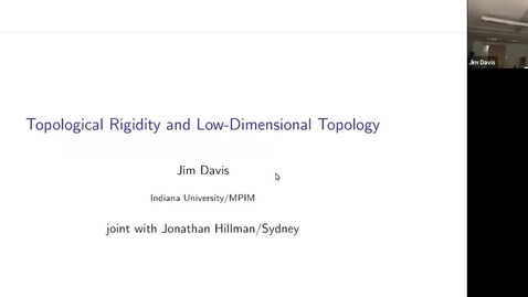 Thumbnail for entry Topological Rigidity and low-dimensional topology - Jim Davis