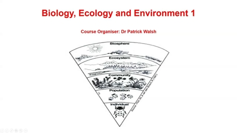 Thumbnail for entry Biological Sciences – Biology, Ecology and Environment 1