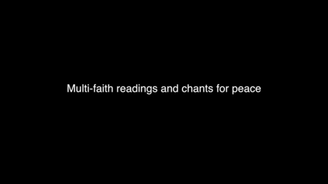 Thumbnail for entry Multifaith Readings And Chants For Peace at the 2014 University Service