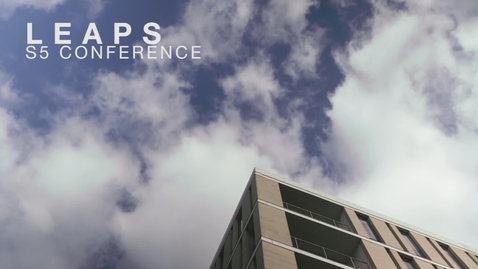Thumbnail for entry LEAPS S5 Conference