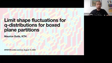 Thumbnail for entry Limit shape fluctuations for q-distributions for boxed plane partitions via q-Hahn polynomials - Maurice Duits