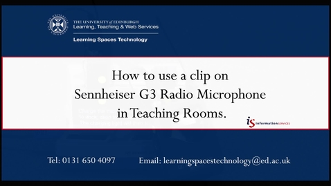 Thumbnail for entry How to use a clip on Sennheiser G3 Radio Microphone in Teaching Rooms