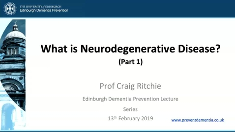 Thumbnail for entry 1. What is Neurodegenerative Disease? (part 1)