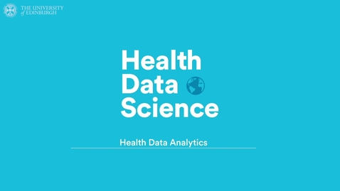 Thumbnail for entry Health Data Analytics