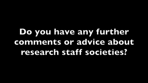 Thumbnail for entry Research staff society advice