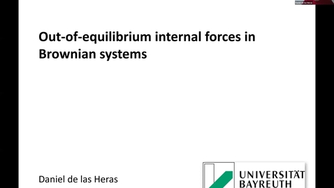 Thumbnail for entry Out-of-equilibrium internal forces in Brownian systems - Daniel de la Heras