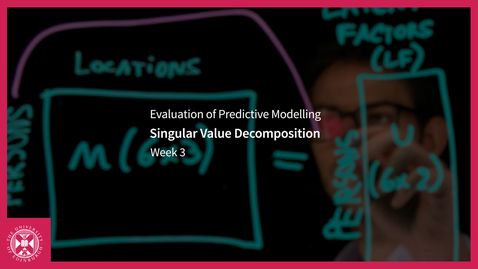 Thumbnail for entry Singular Value Decomposition