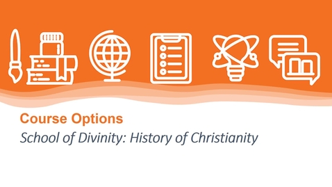 Thumbnail for entry Course Options in the History of Christianity at the School of Divinity (3 mins)