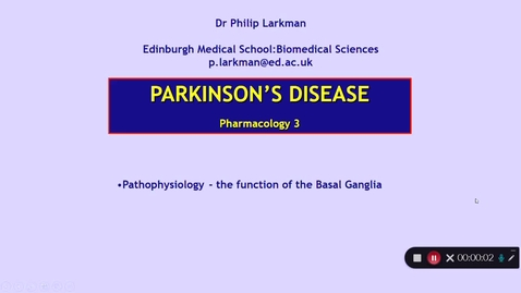 Thumbnail for entry Pharmacology 3: Parkinson's Disease - Part 2 Dr Phil Larkman