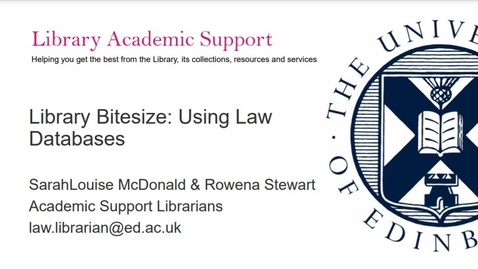 Thumbnail for entry Library Bitesize - Using Law Databases