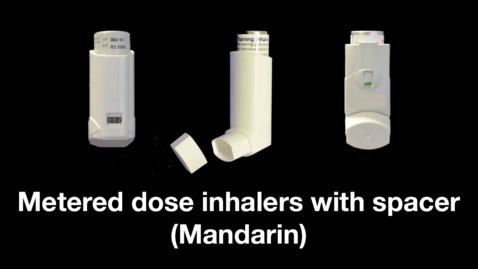 Thumbnail for entry Metered dose inhalers with spacer (Mandarin)