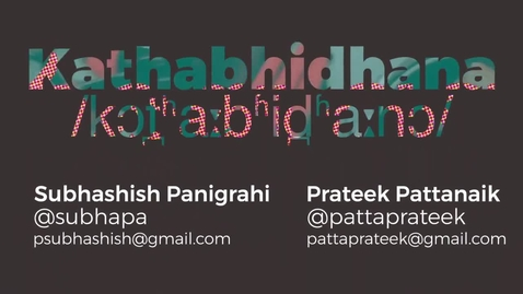 Thumbnail for entry Kathabhidhana - an open toolkit for anyone to record their language in a human and machine readable form.
