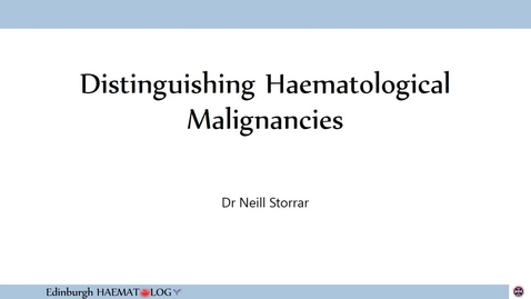 Thumbnail for entry Distinguishing Haematological Malignancies