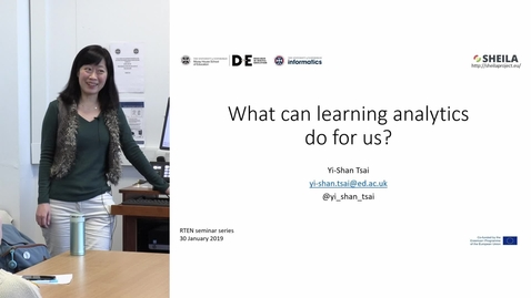 "Thumbnail for entry Digital Education Seminar | Yi-Shan Tsai ""What can learning analytics do for us?"""
