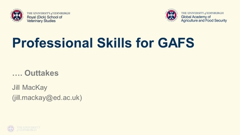 Thumbnail for entry Professional Skills for GAFS (1) - Week 11 -  Outtakes