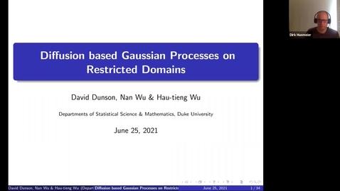 Thumbnail for entry 25 June - David Dunson (Duke University, North Carolina, USA) - DIFFUSION BASED GAUSSIAN PROCESSES ON RESTRICTED DOMAINS
