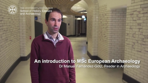 Thumbnail for entry An introduction to MSc European Archaeology