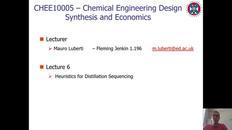 Thumbnail for entry Lecture 6 - Heuristics for Distillation Sequencing